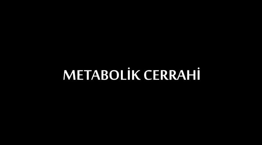 Metabolik Cerrahi Belgeseli